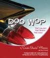 Doo Wop: The Music, the Times, the Era - Bruce Morrow, Rich Maloof, T.J. Lubinsky, Neil Sedaka