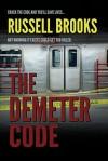 The Demeter Code (An International Spy Thriller) (Ridley Fox/Nita Parris Spy Series Book 3) - Russell Brooks