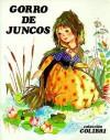 Gorro de Juncos = The Hat of Juncos - Suromex