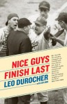 Nice Guys Finish Last - Leo Durocher, Ed Linn