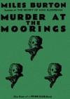 Murder at the Moorings - Miles Burton