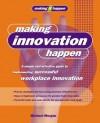 Making Innovation Happen - Michael Morgan