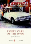 Family Cars of the 1970s - James Taylor