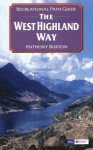 The West Highland Way (Recreational Path Guides) (Recreational Path Guides) - Anthony Burton
