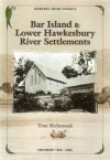 Bar Island & lower Hawkesbury River settlements - Tom Richmond