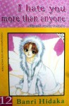 I Hate You More Than Anyone Vol. 12 - Banri Hidaka