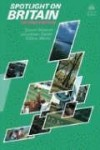 Spotlight on Britain (Lernmaterialien) - Susan Sheerin, Jonathan Seath, Gillian White