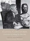 Capital Caricatures: A Selection of Etchings by John Kay - Sheila Szatkowski