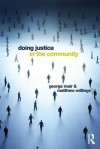 Doing Justice in the Community - George Mair, Matthew Millings