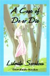 A Case of Do or Die - Lidmila Sovakova