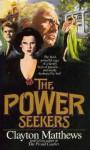 The Power Seekers - Clayton Matthews