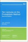 Ten Lectures on the Probabilistic Method - Joel Spencer