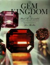 The Gem Kingdom - Paul E. Desautels, Lee Boltin