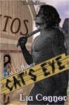 Cat's Eye - Lia Connor