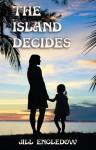 The Island Decides - Jill Engledow
