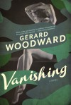 Vanishing - Gerard Woodward