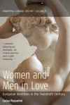 Women and men in love: European identities in the twentieth century - Luisa Passerini