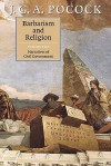 Barbarism and Religion, Vol 2 - J.G.A. Pocock