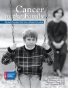 Cancer in the Family: Helping Children Cope with a Parent's Illness - Sue P. Heiney, Katherine V. Bruss, Joan F. Hermann, Joan Hermann, Katherine Bruss, Joy Fincannon
