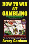 How to Win at Gambling - Avery Cardoza