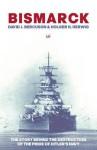 Bismarck - David J Bercuson, Holger H Herwig