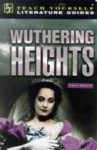 A Guide To Wuthering Heights - Jane Easton