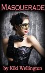 Masquerade - Kiki Wellington