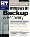 Windows NT Backup & Recovery: : Covers All Versions of Windows NT - John R. McMains, Bob Chronister