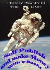 Self Publish and Make Money With e-Books - Stu Haynes, Kathleen Ruston, Microsoft Corporation