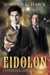 Eidolon: A Whyborne & Griffin Short Story - Jordan L. Hawk