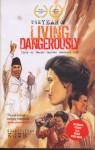 The Year of Living Dangerously - Christopher J. Koch, Yuliani Liputo