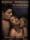 Sunday Morning Threesome (The Morning After, #1) - Kathleen Dienne