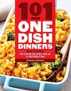 101 One-Dish Dinners: Hearty Recipes for the Dutch Oven, Skillet & Casserole Pan - Andrea Chesman
