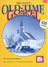 Old-Time Gospel Songbook [With CD] - Wayne Erbsen
