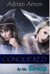 Conquered by the Sirens (Forced Lesbian Submission Book 9) - Adrian Amos