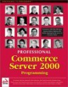 Professional Commerce Server 2000 - Tim Huckaby, Andreas Eide
