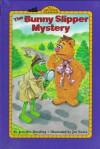 The Bunny Slipper Mystery - Jennifer Dussling