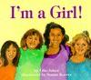 I'm a Girl! - Lila Jukes, Susan Keeter