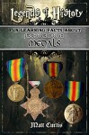 Legends of History: Fun Learning Facts About FIRST WORLD WAR MEDALS: Illustrated Fun Learning For Kids - Matt Curtis