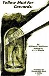 Yellow Mud for Cowards - William P. McGivern, P.F. Costello, John Kilgallon