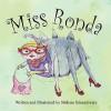 Miss Ronda - Melissa Schaschwary