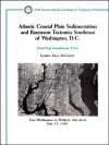 Atlantic Coastal Plain Sedimentation And Basement Tectonics Southeast Of Washington, D. C.: Fort Washington To Waldorf, Maryland, July 13, 1989: Field Trip Guidebook T214 - Lucy McCartan