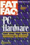 PC Hardware Fat FAQs - Stephen J. Bigelow