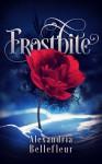 Frostbite - Alexandria Bellefleur