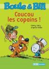 Boule et Bill - Coucou les copains ! (Biblio Mango Boule et Bill) (French Edition) - d'après Roba, Fanny Joly