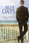 Blue Days - Mary Calmes