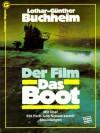 Film Das Boot: ein Journal - Lothar-Günther Buchheim