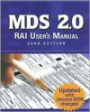 MDS 2.0 RAI User's Manual, 2008 Edition - HCPro