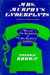 Mrs. Murphy's Underpants by Fredric Brown - Fredric Brown