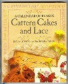 Cattern Cakes and Lace: A Calendar of Feasts - Julia Jones
